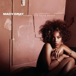 Macy Gray, The Trouble With Being Myself