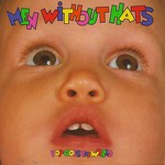 Men Without Hats, Pop Goes the World