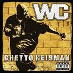 WC, Ghetto Heismann
