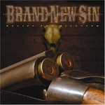 Brand New Sin, Recipe for Disaster