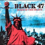 Black 47, Home Of The Brave