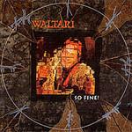 Waltari, So Fine!