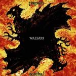 Waltari, Torcha!