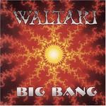 Waltari, Big Bang
