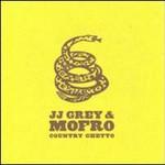 JJ Grey & Mofro, Country Ghetto mp3