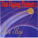 The Flying Pickets, Lost Boys mp3