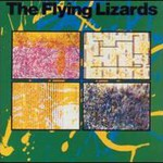 The Flying Lizards, The Flying Lizards