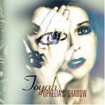 Toyah, Ophelia's Shadow