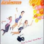 Arabesque, Time To Say ''Good Bye'' (Arabesque IX)
