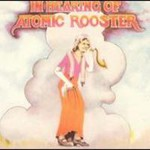 Atomic Rooster, In Hearing Of
