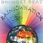 Bronski Beat, Rainbow Nation