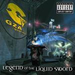 GZA/Genius, Legend of the Liquid Sword