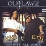 Outlawz, Against All Oddz