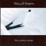 Diary of Dreams, Bird Without Wings