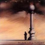 King's X, Black Like Sunday