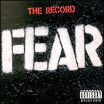 Fear, The Record
