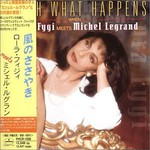 Laura Fygi, Watch What Happens When Laura Fygi Meets Michel Legrand