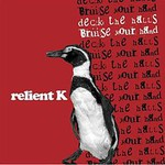 Relient K, Deck the Halls, Bruise Your Hand