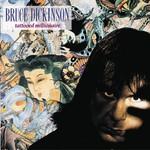 Bruce Dickinson, Tattooed Millionaire