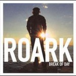 Roark, Break of Day