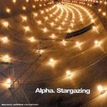 Alpha, Stargazing