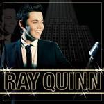 Ray Quinn, Doing It My Way