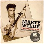 Marty Wilde, Born to Rock and Roll: The Greatest Hits