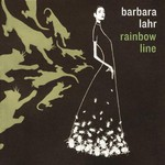 Barbara Lahr, Rainbow Line