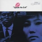 Wayne Shorter, Speak No Evil mp3