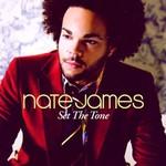 Nate James, Set the Tone