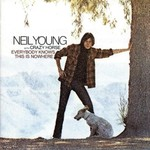 Neil Young & Crazy Horse, Everybody Knows This Is Nowhere mp3