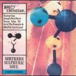Rae & Christian, Northan Sulphuric Soul