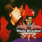 Uncle Kracker, 72 and Sunny