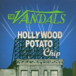 The Vandals, Hollywood Potato Chip