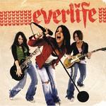 Everlife, Everlife