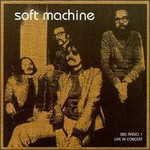 Soft Machine, BBC Radio 1 Live in Concert 1972