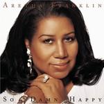 Aretha Franklin, So Damn Happy mp3