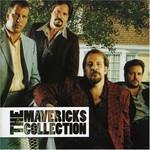 The Mavericks, The Collection