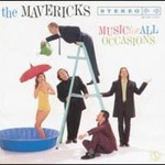 The Mavericks, Music For All Occasions