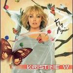 Kristine W, Fly Again