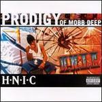 Prodigy, H.N.I.C. (Of Mobb Deep)