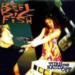 Reel Big Fish, Turn the Radio Off