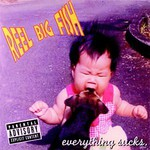 Reel Big Fish, Everything Sucks