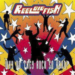 Reel Big Fish, Why Do They Rock So Hard?