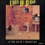 Chris de Burgh, At The End Of A Perfect Day mp3