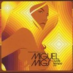 Miguel Migs, Nude Tempo One