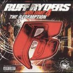 Ruff Ryders, The Redemption, Vol. 4