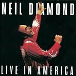 Neil Diamond, Live in America