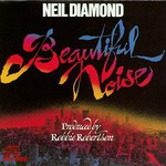 Neil Diamond, Beautiful Noise