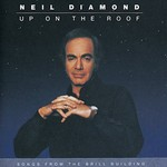 Neil Diamond, Up on the Roof: Songs From the Brill Building